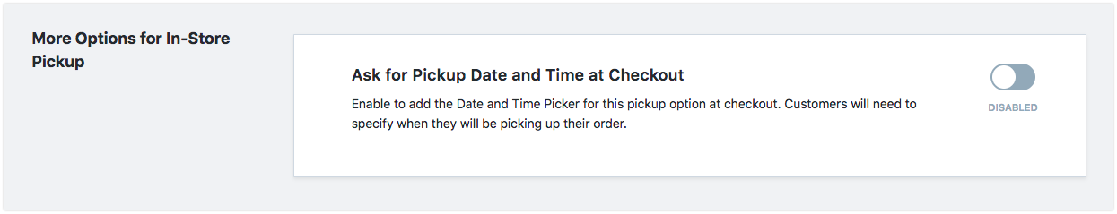 Enable date and time for pickup